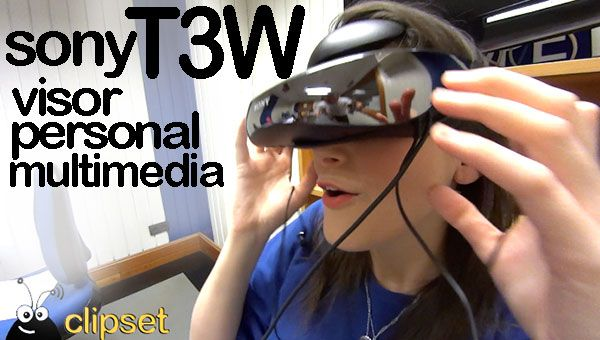 Sony T3W, visor personal mulitimedia, análisis Videocast